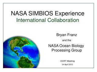 NASA SIMBIOS Experience International Collaboration