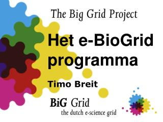 Het e-BioGrid programma