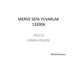 MERVE SEFA YUVARLAK 133006