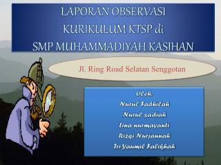LAPORAN OBSERVASI  KURIKULUM KTSP di  SMP MUHAMMADIYAH KASIHAN