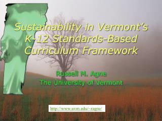 Sustainability in Vermont s  K-12 Standards-Based Curriculum Framework