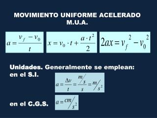 MOVIMIENTO UNIFORME ACELERADO M.U.A.