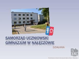 Samorząd Uczniowski  Gimnazjum w Nałęczowie