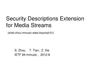 Security Descriptions Extension for Media Streams (draft-zhou-mmusic-sdes-keymod-01)