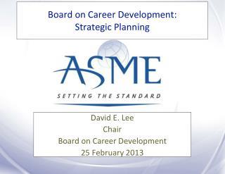 Board on Career Development: Strategic Planning