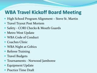 WBA Travel Kickoff Board Meeting