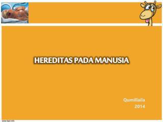 HEREDITAS PADA MANUSIA