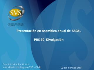 Presentación en Asamblea anual de ASSAL PBS 20  Divulgación