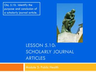 Lesson 5.10: Scholarly  JourNal  Articles