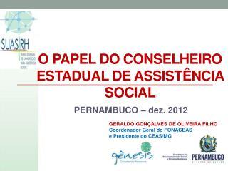 O PAPEL DO CONSELHEIRO ESTADUAL DE ASSISTÊNCIA SOCIAL