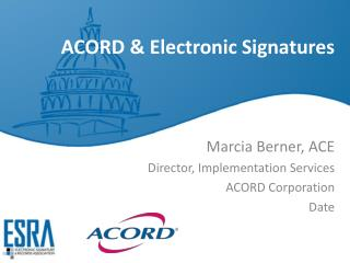 ACORD & Electronic Signatures