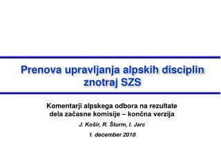Prenova upravljanja alpskih disciplin znotraj SZS