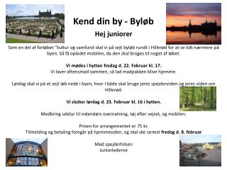 Kend din by -  Byløb
