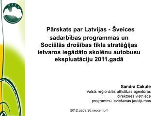 Pārskats par Latvijas - Šveices sadarbības programmas un