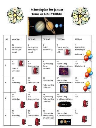 Månedsplan for januar Tema er UNIVERSET