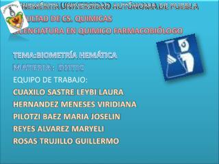 BENEMÉRITA UNIVERSIDAD AUTÓNOMA DE PUEBLA FACULTAD DE CS. QUIMICAS