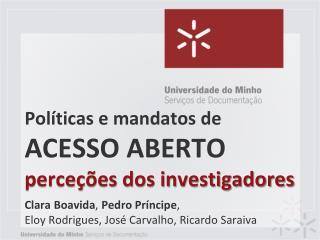 Políticas  e mandatos de  ACESSO ABERTO perceções dos investigadores