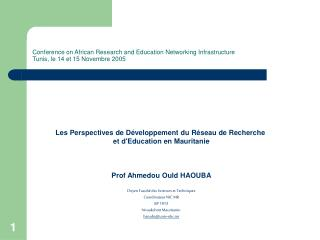 Conference on African Research and Education Networking Infrastructure  Tunis, le 14 et 15 Novembre 2005