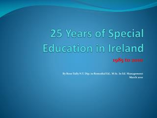 25 Years of Special Education in Ireland