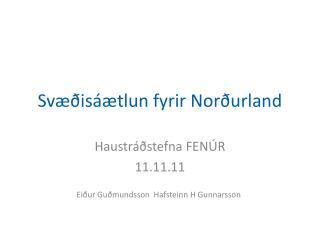 Svæðisáætlun fyrir Norðurland