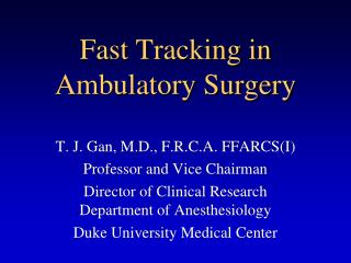 Fast Tracking in  Ambulatory Surgery