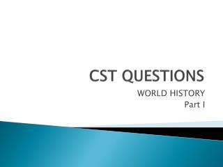 CST QUESTIONS