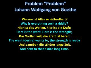 Warum ist Alles so r�thselhaft? Why is everything such a riddle?