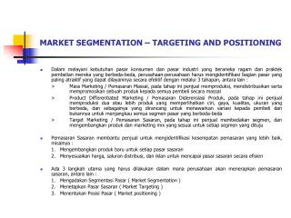 MARKET SEGMENTATION – TARGETING AND POSITIONING