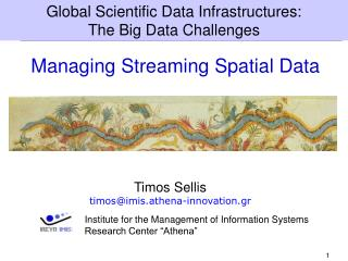 Managing Streaming Spatial Data