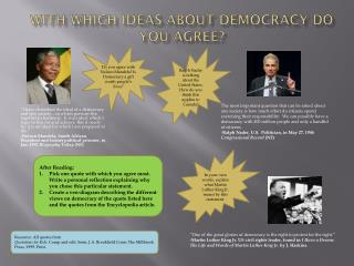 With which ideas about Democracy do you agree?