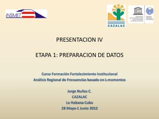 PRESENTACION IV ETAPA 1: PREPARACION DE DATOS