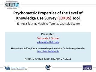 Presenter:  Vathsala I. Stone  vstone@buffalo
