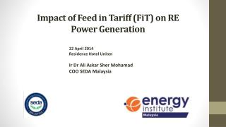 Impact of Feed in Tariff ( FiT ) on RE Power Generation