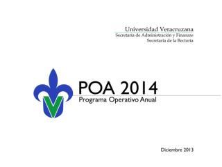Contextualización y lineamientos sustantivos del POA 2014 Lineamientos Administrativos-Financieros