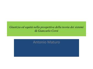Giustizia ed equità nella prospettiva della teoria dei sistemi di  Giancarlo Corsi