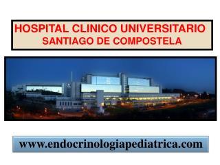 HOSPITAL CLINICO UNIVERSITARIO SANTIAGO DE COMPOSTELA