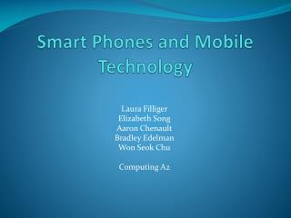 Smart Phones and Mobile Technology
