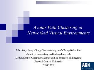 Avatar Path Clustering  in Networked Virtual Environments