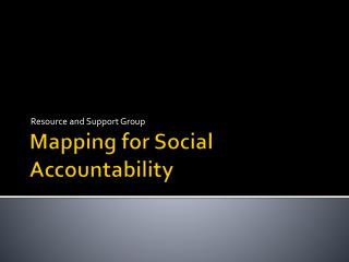 Mapping for Social Accountability