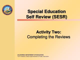 Special Education  Self Review (SESR)