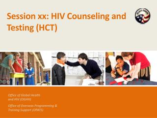 Session xx: HIV Counseling and Testing (HCT)