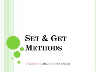 Set & Get Method s