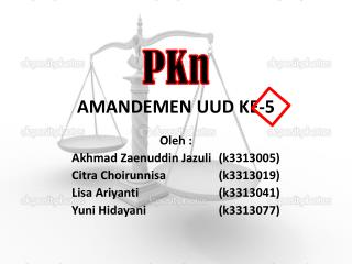 PKn AMANDEMEN UUD KE-5