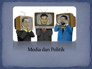 Media dan Politik