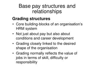 Grading structures
