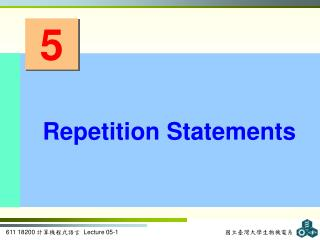 Repetition Statements