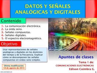 DATOS Y SEÑALES ANALÓGICAS Y DIGITALES