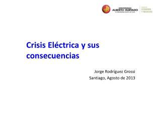 Crisis El�ctrica y sus consecuencias