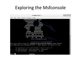 Exploring the  M sfconsole