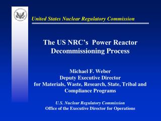Reactor Decommissioning Process Summary